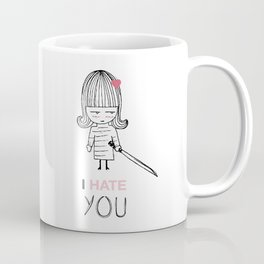 I Hate You / Kill Bill Coffee Mug