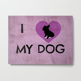 I Luv My Dog Pink Metal Print