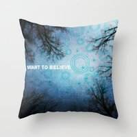 i want to believe Throw Pillows featuring I want to believe... by Julia Kovtunyak