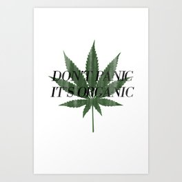 Don't Panic It's Organic Vintage Cannabis Print Art Print