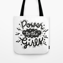 Power to the Girls Tote Bag