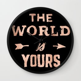 THE WORLD IS YOURS Rose Gold Pink on Black Wall Clock