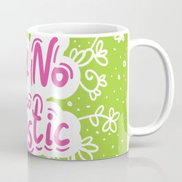 Say no to plastic.  Pollution problem, ecology banner poster. Coffee Mug