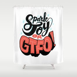 Spark Joy or GTFO Shower Curtain