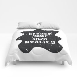 Create Your Own Reality Comforters