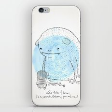 It's a secret. iPhone & iPod Skin