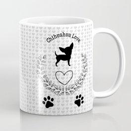 Chihuahua Love Coffee Mug