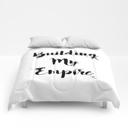 Black And White Building My Empire Quote Comforters