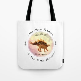 No One Rules If No One Obeys Tote Bag