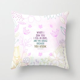 When I Saw You, I Fell in lLove Throw Pillow