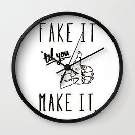 Fake it 'til you make it! Wall Clock