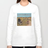 border collie Long Sleeve T-shirts featuring Border Collie by Jeff Crosby