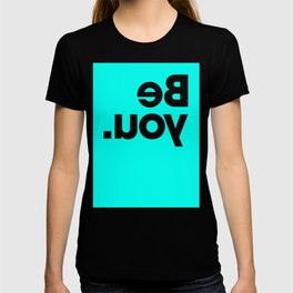 Be You - Aqua T-shirt