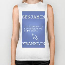 """""""Diligence is the mother of good luck."""" Biker Tank"""