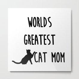 World's Greatest Cat Mom Metal Print