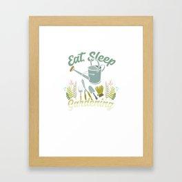 Eat Sleep Gardening Repeat Planting Floriculture Gardener Plants Shovel Gift Framed Art Print