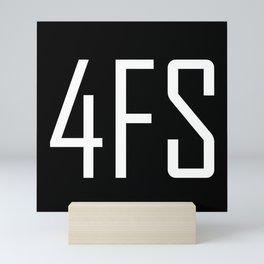 4FS - For Fuck Sake - Shorthand - Fun Acronyms - Typography Sarcasm Mini Art Print