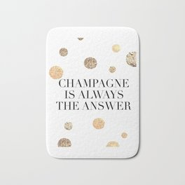 PRINTABLE Art,Champagne Is Always The Answer,But First Champagne,Drink Sign,Bar Decor Bath Mat