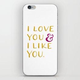 I love you & I like you -- Yellow iPhone Skin