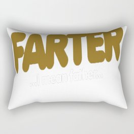 World's best farter I mean father for father's day Rectangular Pillow