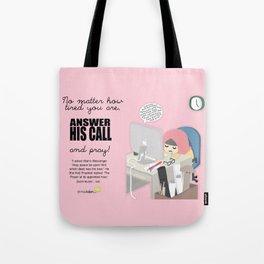 Answer His Call Tote Bag