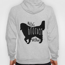 My big brother has paws Hoody