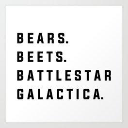 Bears Beets Battlestar Galactica - the Office Art Print