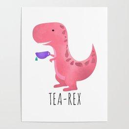 Tea-Rex | Pink Poster