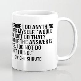 Dwight Quote Coffee Mug