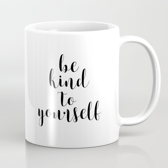 image relating to Printable Coffee Mugs called Be Style Towards Oneself, Printable Decor, Typography Print Espresso Mug by means of artbynikola