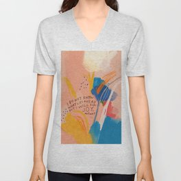 Find Joy. The Abstract Colorful Florals Unisex V-Neck