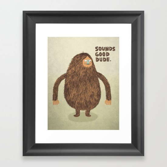 Sounds Good Dude Framed Art Print