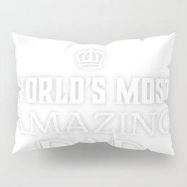 World's best father gift idea Pillow Sham
