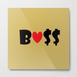 Boss (gold) Metal Print