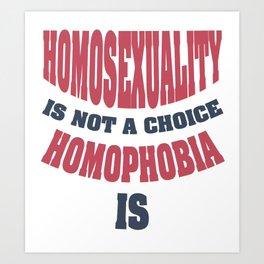 96aa7df2 homosexuality - Gay Pride T-Shirt Art Print