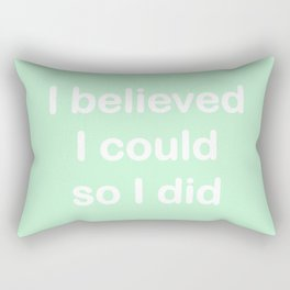 I believed - mint green Rectangular Pillow