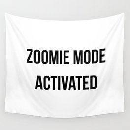 Zoomie Mode Activated Design Wall Tapestry