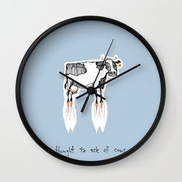 and no-one thought to ask if cows could fly Wall Clock