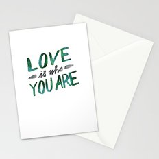 Love is Who You Are (green watercolor) Stationery Cards