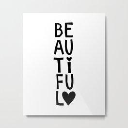 Beautiful Heart Metal Print