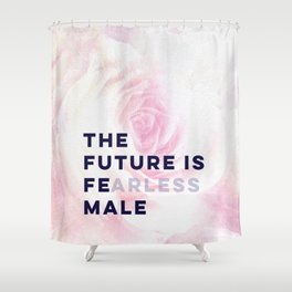 The Future is Female #girlboss #empowerwomen Shower Curtain