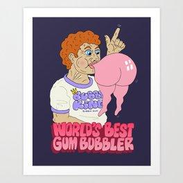 WORLD'S BEST GUM BUBBLER Art Print