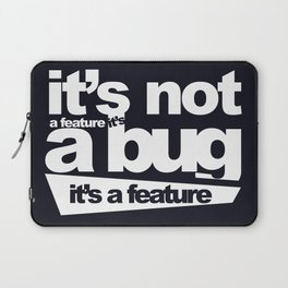 Bug or feature Laptop Sleeve