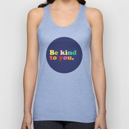 Be Kind To You Unisex Tank Top