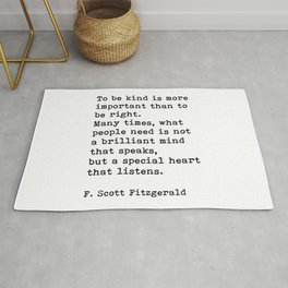 To Be Kind Is More Important, Motivational, F. Scott Fitzgerald Quote Rug