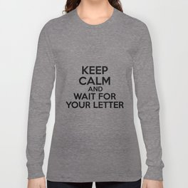 HP Keep calm and wait for your letter #2 Long Sleeve T-shirt