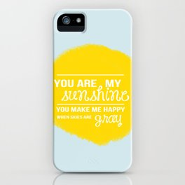 You Are My Sunshine - Child's Art Print iPhone Case
