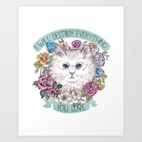 I will destroy Kitty Art Print