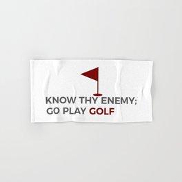 Know Thy Enemy Play Golf Strategy Hand & Bath Towel