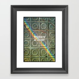 There's a light... Framed Art Print